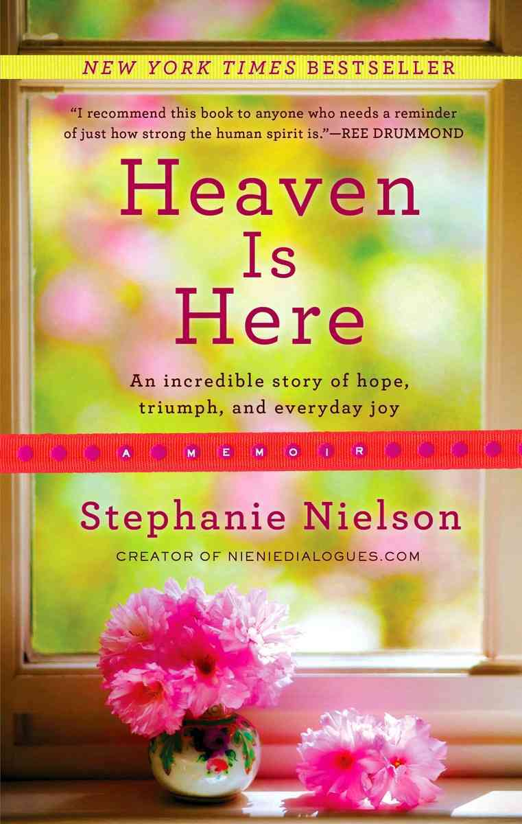 Heaven Is Here By Nielson, Stephanie